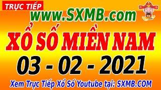 XSMN Thứ 4 - Trực Tiếp Xổ Số Miền Nam Hôm Nay Ngày 03/02/2021 | KQXSMN HOM NAY | SXMN.COM