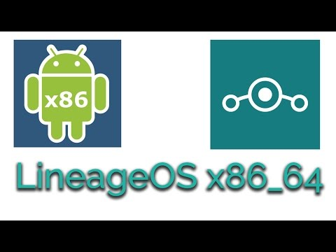 LineageOS 13 Experimental build android-x86 on PC | Download