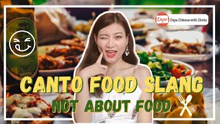 Cantonese Food Slang Words That Are NOT ABOUT FOOD