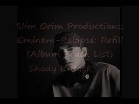 **11/21/09**Eminem-Relapse: Refill (Album Track List)