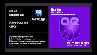 Lira Yin - Constant Call (Ankhen Club Mix) [Alter Ego Progressive]