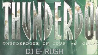 DJ E- RUSH HARDCORE MIX THUNDERDOME PEPPERMILL