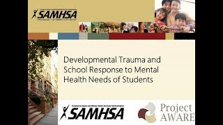 Developmental Trauma and School Response to Mental Health Needs of Students