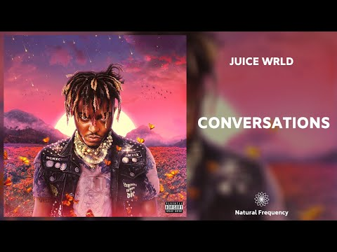Juice WRLD – Conversations (432Hz)