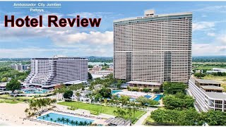 Huge Thailand Hotel becomes a Ghost town Ambassador City Jomtien Pattaya Hotel Review