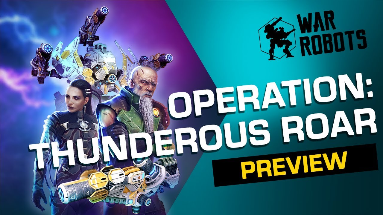 THUNDEROUS ROAR 🌀 War Robots Operation 6 | Trailer (PHASE 2)
