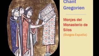 Gregoriano  Monjes del Monasterio de Silos