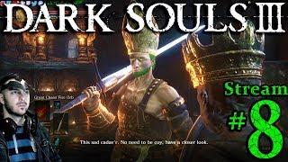 Dark Souls 3 🌲👺🧙1st Time👻🎮Pro👑All DLC💸PC💻Max Graphics✨#8th Stream🎋
