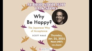 """Why Be Happy?"" with Dr. Scott Haas - Author Spotlight Talk-Story"