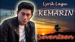 Download Lirik Lagu Kemarin (Seventeen)