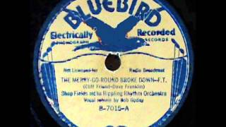 The Merry Go Round Broke Down   Shep Fields Orchestra,  Bob Goday vocals.
