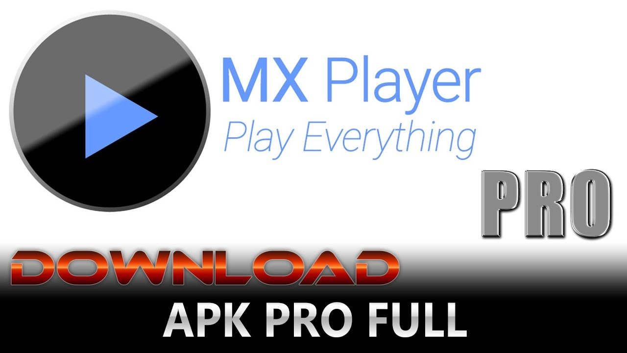 mx player pro apk free download latest version