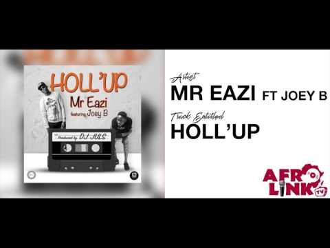 Mr Eazi ft Joey B & Dammy Krane – Holl Up ( Afrolink TV )