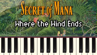Where the Wind Ends - Secret of Mana [Synthesia]