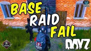Base Raid - Funny Fail | DayZ Standalone 1.02