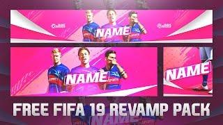 FIFA 19 SOCIAL REVAMP PACK - FREE Template Download