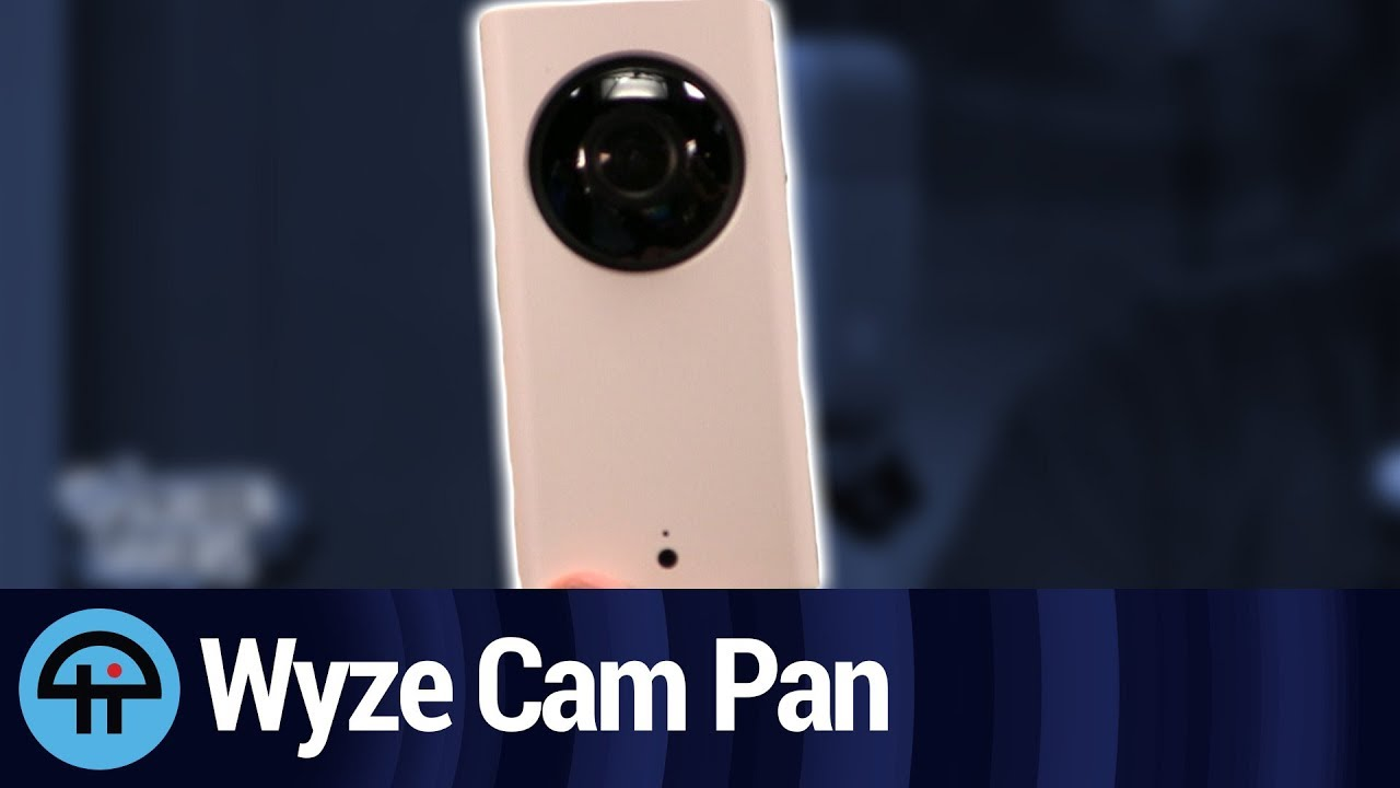 Wyze Cam Pan: Review