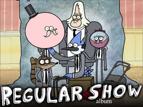 some regular show songs