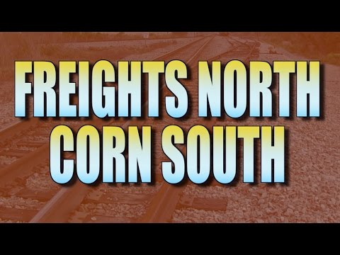 Freights North, Corn South