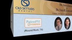 Best Dentists in ROUND ROCK, TX: PatientFYI--Verified (Old Settlers Dental)