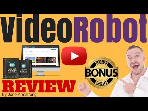 Video Robot Review, [WARNING] DON'T BUY VIDEO ROBOT WITHOUT MY **CUSTOM** BONUSES!!