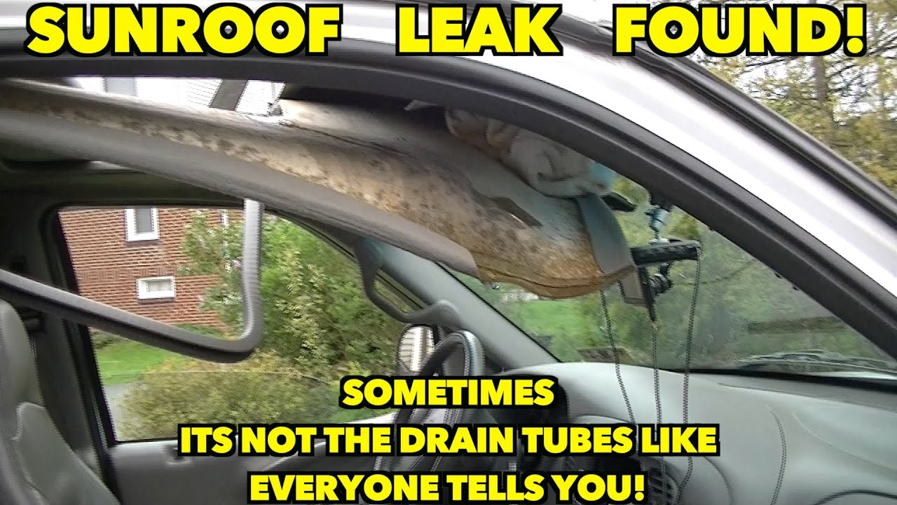 Sunroof leak Found MUST watch if you have a leak!! Not the drain tubes!  YouTube