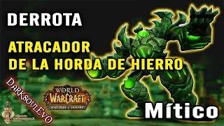 Orden Inmortal | First Kill Atracador de la Horda de Hierro - Mítico | Parche 6.2