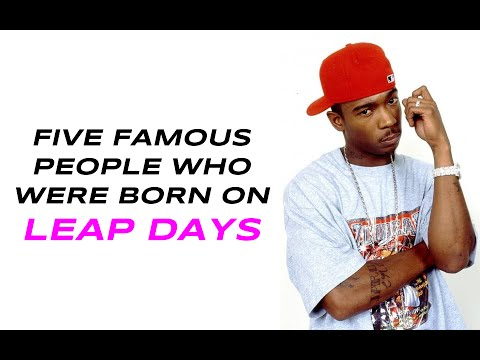 5 Famous People Who Were Born On Leap Days