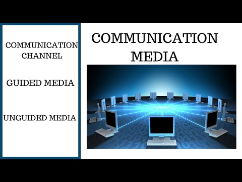 What Is Communication Media | Communication Channel
