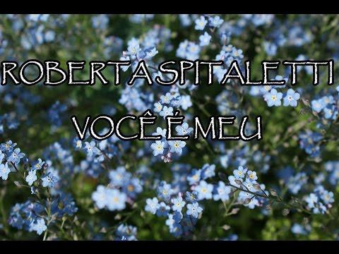 Roberta Spitaletti - Você é Meu (Playback com legenda)