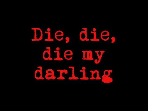 Misfits - Die Die My Darling Lyrics | MetroLyrics