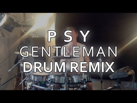 PSY (싸이) - GENTLEMAN (젠틀맨) (DRUM COVER) *HD HIGH QUALITY* Mp3