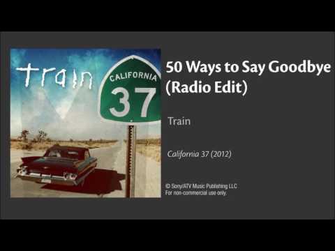 50 Ways to Say Goode Radio Edit  Train  Audio
