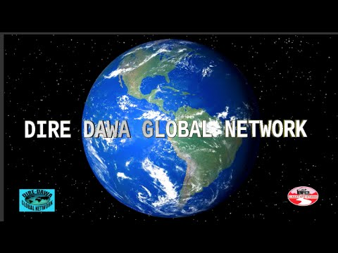 DIRE DAWAA GLOBAL NETWORK ANNUAL CONFERENCE AUG 2,2015 PART TWO