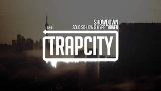 Solo So-Low & Hype Turner - Showdown