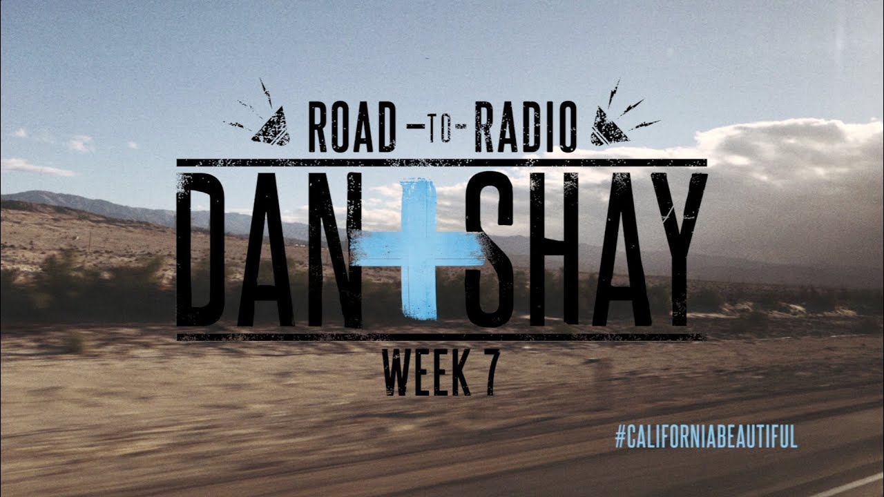 """Dan + Shay — """"Road to Radio"""" (Week 7)"""