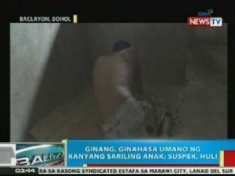 BP:  Ginang sa Bohol, ginahasa umano ng kanyang sariling anak; suspek, huli