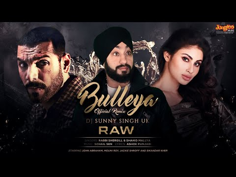 Bulleya Remix  Rabbi Shergill  Shahid Mallya  Raw  Remix By Dj Sunny Singh Uk