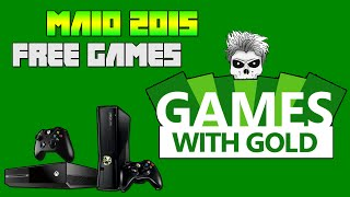 Games With Gold - Maio 2015 | Free Games X360/XOne