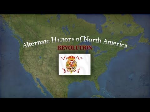 Alternate History of North America 1 - Revolution