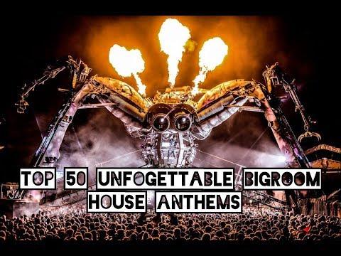 Top 50 Iconic EDM Tracks (Bigroom House Anthems) [Part 1]