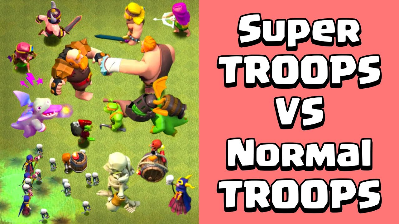 SUPER TROOPS VS NORMAL TROOPS   Clash of Clans Gameplay