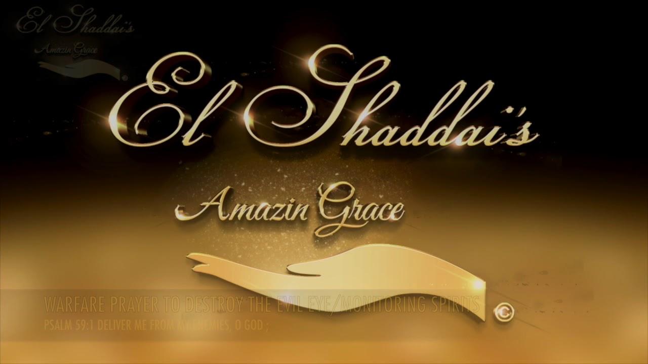 WARFARE PRAYER TO DESTROY DELAY/STAGNATION/LIMITATION by El Shaddai's  Amazin Grace