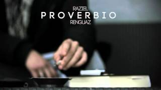 Raziel ft. Renguaz - Proverbio