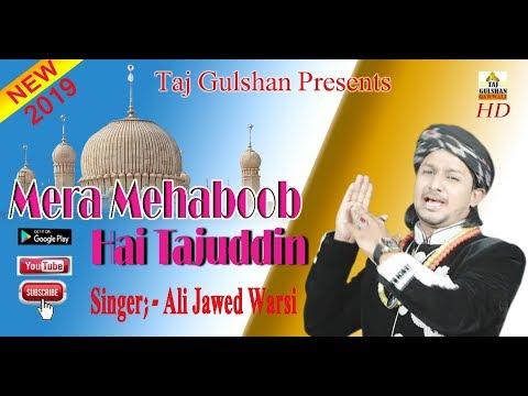 Mera Mehaboob Hai Tajuddin  New 2019    Ali_Jawed_Warsi__qawaali     Taj Gulshan Qawwali