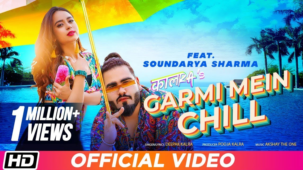 Latest Hindi Song 'Garmi Mein Chill' Sung By Deepak Kalra