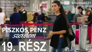 Piszkos Pénz, Szerelem 19.rész- Kara Para Ask (Hungarian subtitles)
