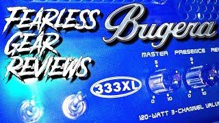 Fearless Gear Review: Bugera 333XL