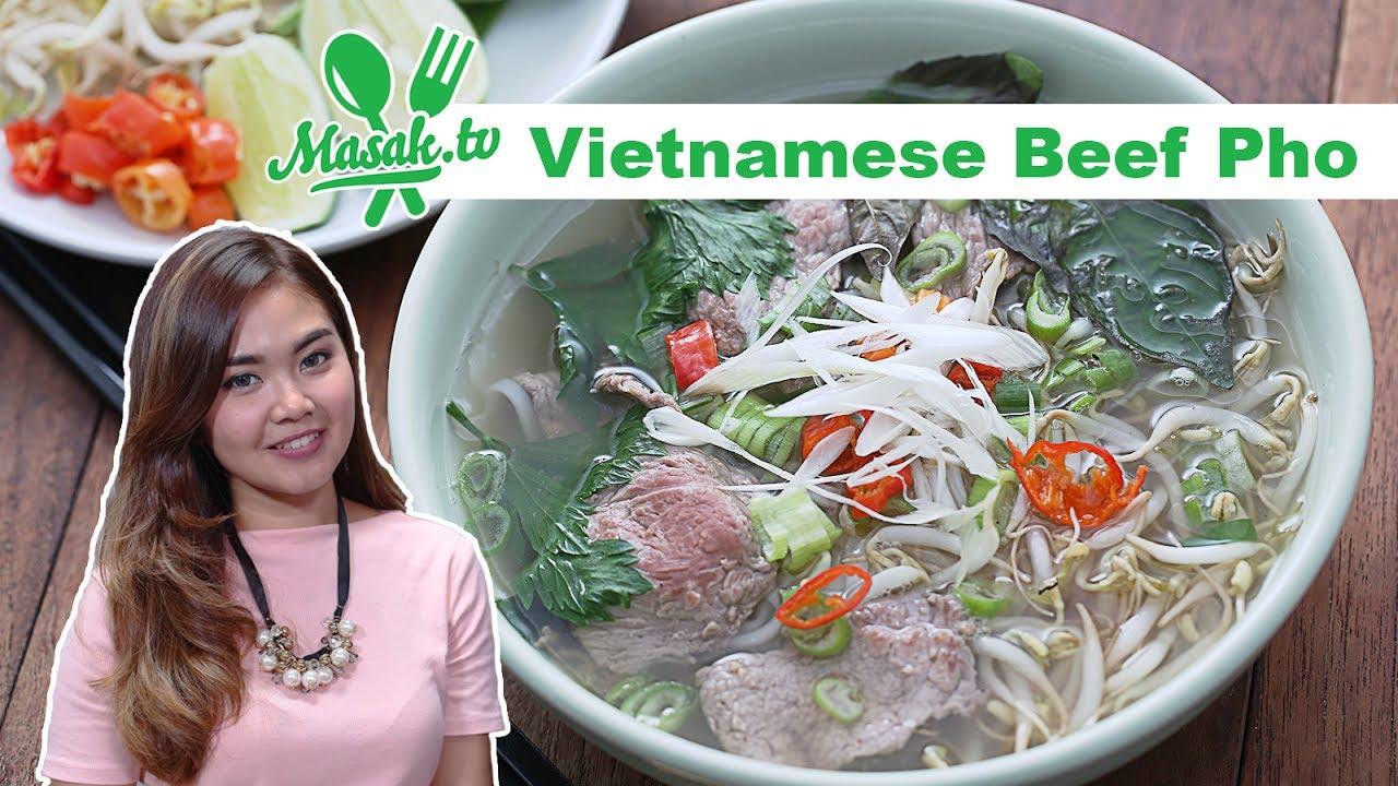 Vietnamese Beef Pho Feat Icha Irawan Youtube