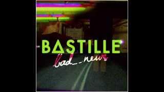 Bastille - Bad_news